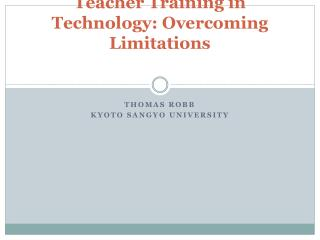 Teacher Training in Technology: Overcoming Limitations