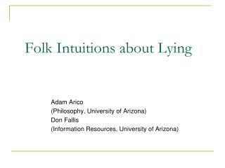 Folk Intuitions about Lying