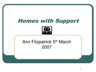 Homes with Support