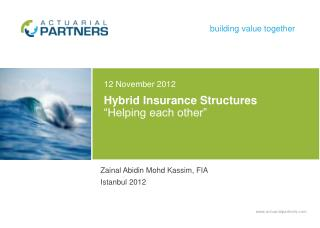 """Hybrid Insurance Structures """"Helping each other"""""""
