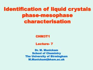 Identification of liquid crystals phase-mesophase characterisation