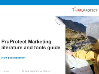 PruProtect Marketing literature and tools guide (View as a slideshow)