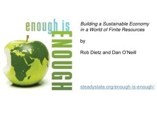 Building a Sustainable Economy in a World of Finite Resources by Rob Dietz and Dan O'Neill