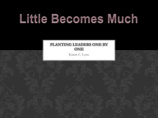 Planting Leaders One By one