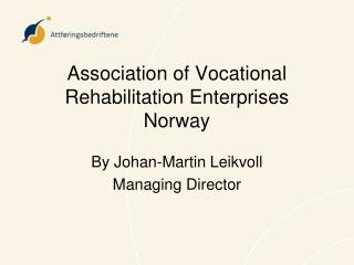Association of Vocational Rehabilitation Enterprises Norway