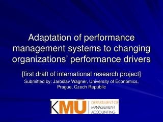 Adaptation of performance management systems to changing organizations' performance drivers