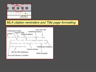 MLA citation reminders and Title page formatting