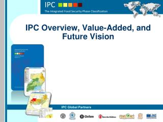 IPC Overview, Value-Added, and Future Vision