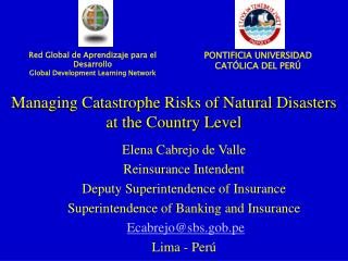 Managing Catastrophe Risks of Natural Disasters  at the Country Level