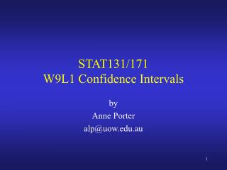 STAT131/171 W9L1 Confidence Intervals