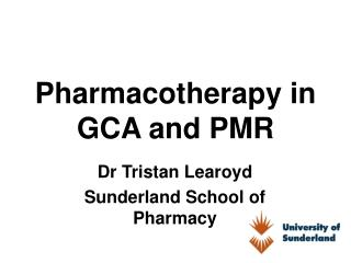 Pharmacotherapy in GCA and PMR