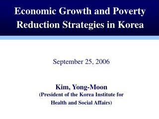 Economic Growth and Poverty Reduction Strategies in Korea
