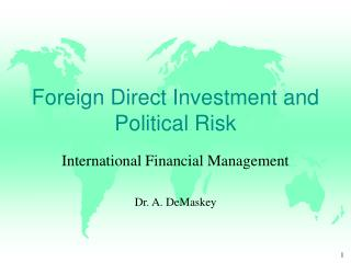 Foreign Direct Investment and Political Risk