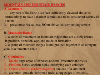 MOUNTAIN AND MOUNTAIN RANGES A. Mountain