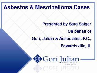 Asbestos & Mesothelioma Cases