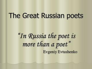 The Great Russian poets