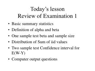 Today's lesson  Review of Examination 1