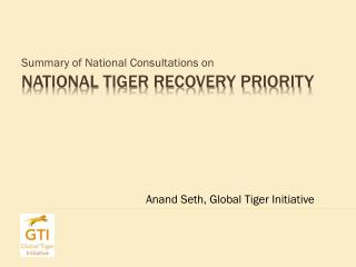 National Tiger Recovery Priority