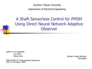 A Shaft Sensorless Control for PMSM Using Direct Neural Network Adaptive Observer