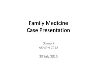Family Medicine Case Presentation