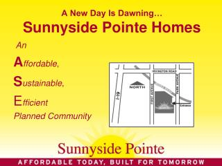 A New Day Is Dawning… Sunnyside Pointe Homes