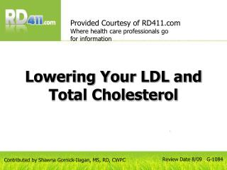 Lowering Your LDL and Total Cholesterol