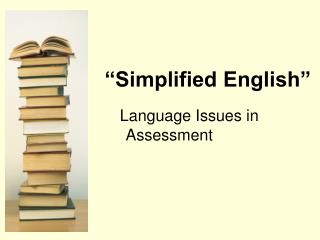 """Simplified English"""