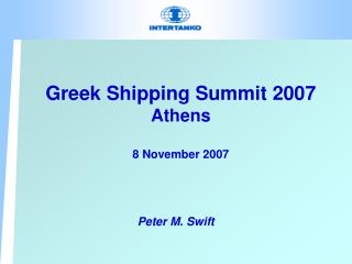 Greek Shipping Summit 2007 Athens 8 November 2007