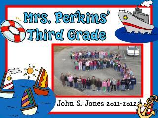 Mrs. Perkins' Third Grade