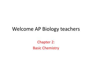 Welcome AP Biology teachers