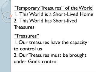 """Temporary Treasures"" of the World"