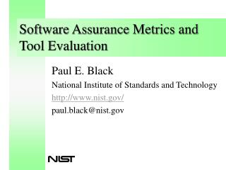 Software Assurance Metrics and Tool Evaluation