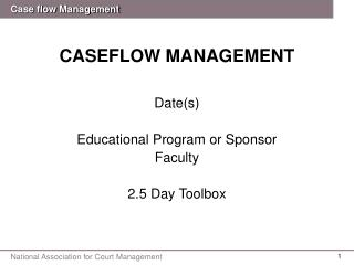 CASEFLOW MANAGEMENT