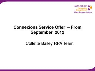 Connexions Service Offer  – From September  2012