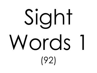 Sight Words 1 (92)