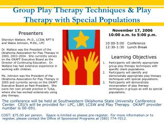 Group Play Therapy Techniques & Play Therapy with Special Populations