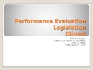 Performance Evaluation Legislation  Illinois