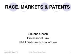 RACE, MARKETS & PATENTS