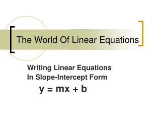 The World Of Linear Equations