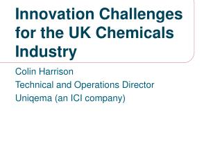 Innovation Challenges for the UK Chemicals Industry