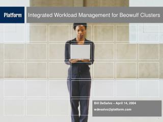 Integrated Workload Management for Beowulf Clusters