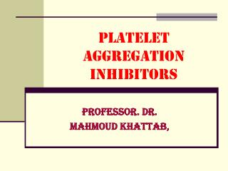 Platelet Aggregation Inhibitors