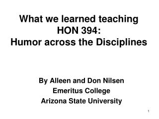 What we learned teaching HON 394:  Humor across the Disciplines