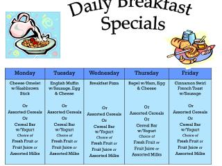 Daily Breakfast  Specials