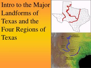 Intro to the Major Landforms of Texas and the Four Regions of Texas