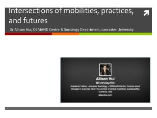 Intersections of mobilities, practices, and futures