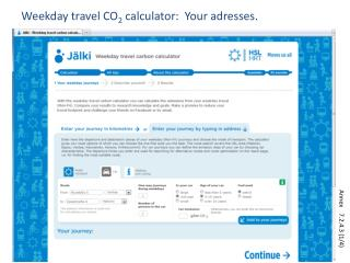 Weekday travel CO 2  calculator:  Your adresses.