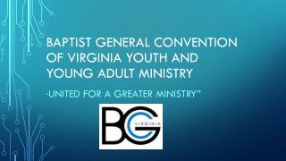 Baptist General Convention of Virginia Youth and young adult ministry