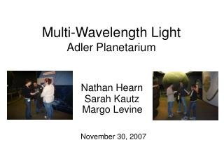 Multi-Wavelength Light Adler Planetarium