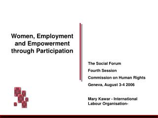 Women, Employment and Empowerment through Participation